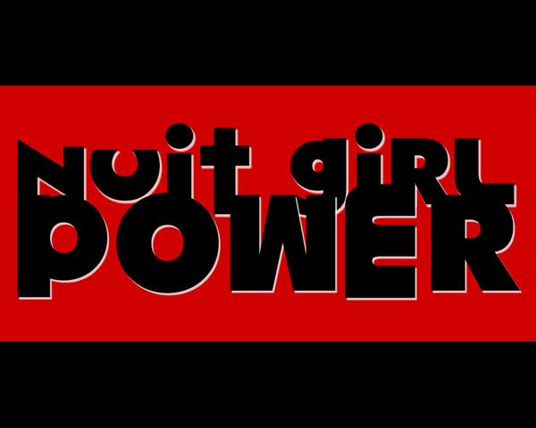 NUIT GIRL POWER