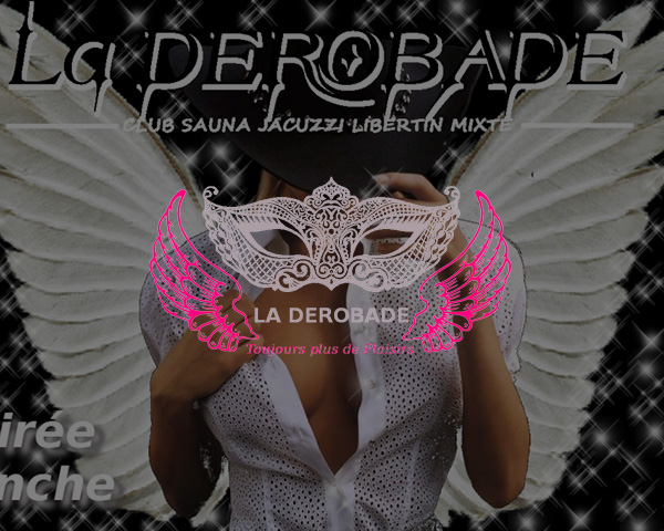 The Derobade
